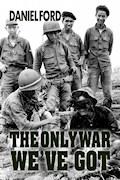 The  Only War We've Got