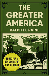 The Greater America, by Ralph D. Paine